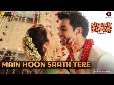 Download Main Hoon Saath Tere Mp3 Song for free from pagalworld,Main Hoon Saath Tere - Shaadi Mein Zaroor Aana song download HD.