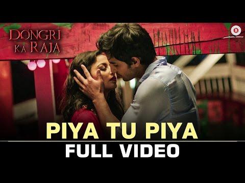 Download Piya Tu Piya Mp3 Song for free from pagalworld,Piya Tu Piya - Dongari ka Raja song download HD.