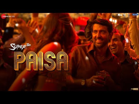 Download Paisa Mp3 Song for free from pagalworld,Paisa - Super 30  song download HD.