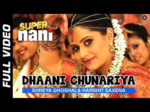 Download Dhaani Chunariya - Rock Version Mp3 Song for free from pagalworld,Dhaani Chunariya - Rock Version - Super Nani song download HD.