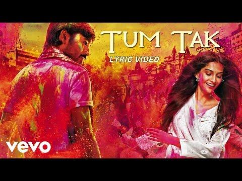 Tum Tak Raanjhanaa Mp3 Song Download On Pagalworld Free
