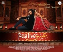 Download Songs Ishq Positive Movie by Productions on Pagalworld