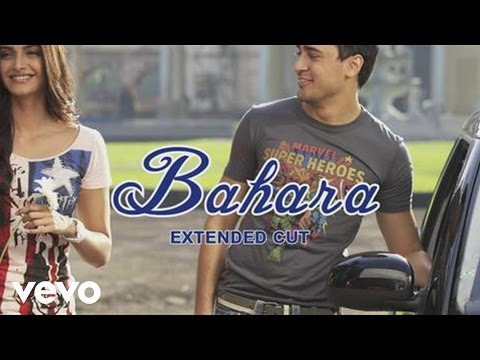 Bahara - I Hate Luv Storys Mp3 Song Download on Pagalworld Free