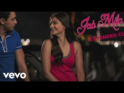 Jab Mila Tu - I Hate Luv Storys Mp3 Song Download on Pagalworld Free