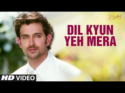 Dil Kyun Yeh Mera Kites Mp3 Song Download On Pagalworld Free
