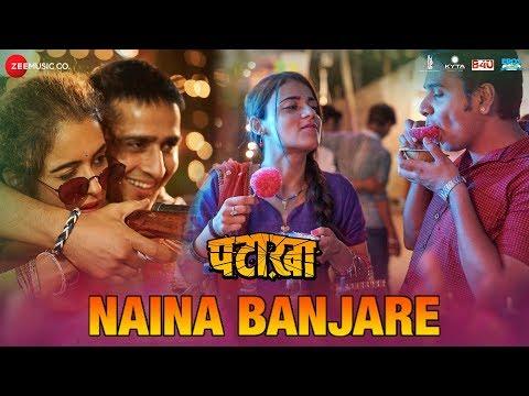 Download Naina Banjare Mp3 Song for free from pagalworld,Naina Banjare - Pataakha song download HD.
