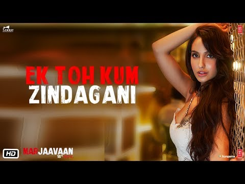 Ek Toh Kum Zindagani Marjaavaan Mp3 Song Download On Pagalworld Free