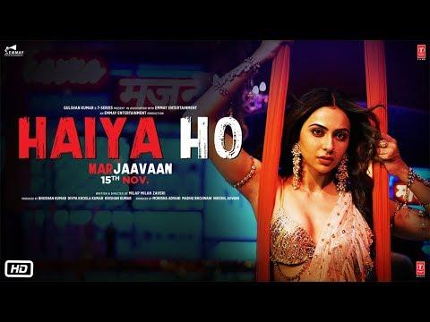 Haiya Ho - Marjaavaan Mp3 Song Download on Pagalworld Free
