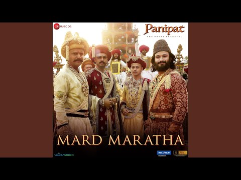 Download Mard Maratha Mp3 Song for free from pagalworld,Mard Maratha - Panipat  song download HD.