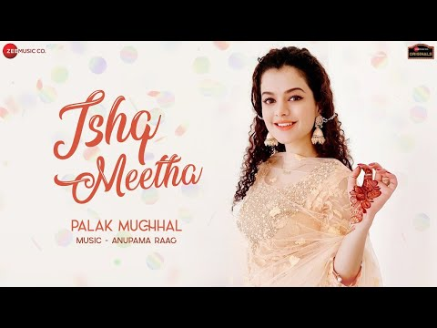 Download Ishq Meetha Mp3 Song for free from pagalworld,Ishq Meetha